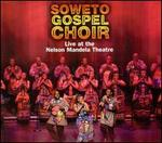 Live at the Nelson Mandela Theatre