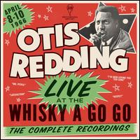Live at the Whisky a Go Go: The Complete Recordings - Otis Redding