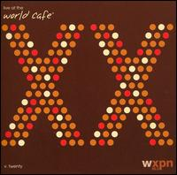 Live at the World Cafe, Vol. 20 - Various Artists