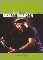 Live From Austin TX: Richard Thompson
