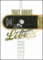 Live from Austin TX: Trace Adkins