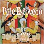 Live from Stern Grove Festival - Pete Escovedo