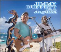 Live in Anguilla - Jimmy Buffett