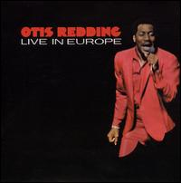Live in Europe - Otis Redding
