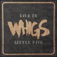 Live in Little Five [LP] - The Whigs