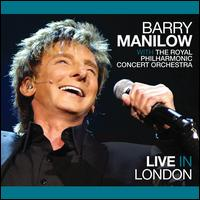 Live in London - Barry Manilow