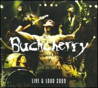 Live & Loud 2009 - Buckcherry