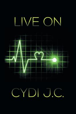 Live on - J C, Cydi