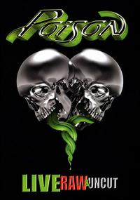 Live: Raw & Uncut [DVD/CD] - Poison