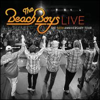 Live: The 50th Anniversary Tour - The Beach Boys