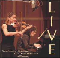 Live - Anne-Marie McDermott (talking); Anne-Marie McDermott (piano); Nadja Salerno-Sonnenberg (violin);...