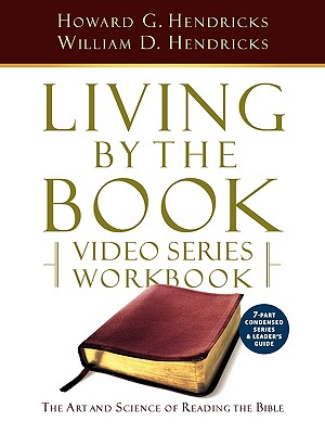 Living By The Book Video Series Workbook 7 Part Condensed Version Book By H