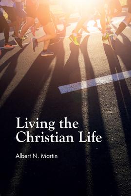 Living Christian Life - Martin, A. N.