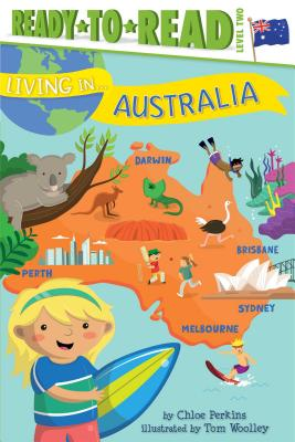 Living in . . . Australia - Perkins, Chloe
