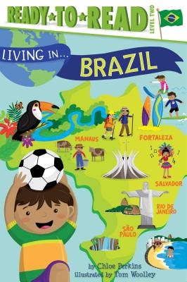 Living in . . . Brazil - Perkins, Chloe