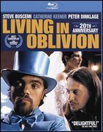 Living in Oblivion [20th Anniversary Edition] [Blu-ray/DVD] [2 Discs]