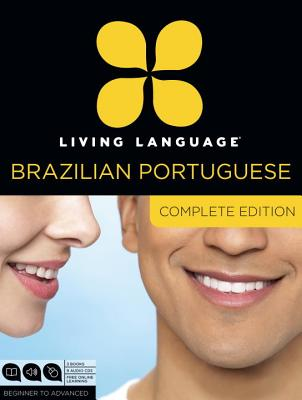 Living Language Portuguese, Complete Edition - Living Language