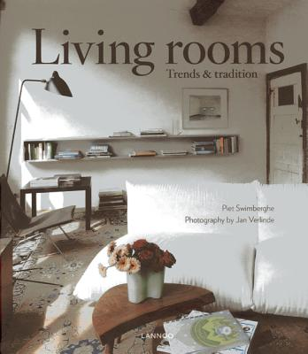 Living Rooms: Trends & Tradition - Swimberghe, Piet, and Verlinde, Jan (Photographer)