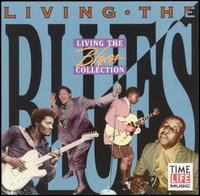 Living the Blues [Time-Life Inc.] - Various Artists