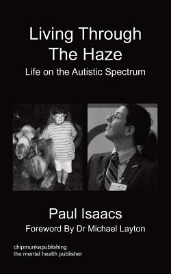Living Through the Haze - Isaacs, Paul