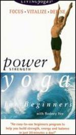 Living Yoga: Power Yoga for Beginners - Strength