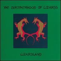 Lizardland [Bonus Tracks] - The Brotherhood of Lizards