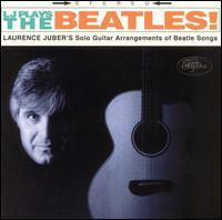 LJ Plays the Beatles - Laurence Juber