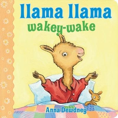 Llama Llama Wakey-Wake - Dewdney, Anna