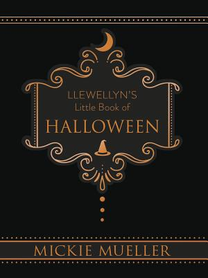 Llewellyn's Little Book of Halloween - Mueller, Mickie