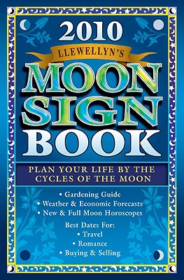 Llewellyn's Moon Sign Book: Plan Your Life by the Cycles of the Moon - Llewellyn (Creator)
