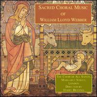 Lloyd Webber: Sacred Choral Music - Julian Smith (tenor); Nicholas Luff (organ); Harry Bramma (conductor)
