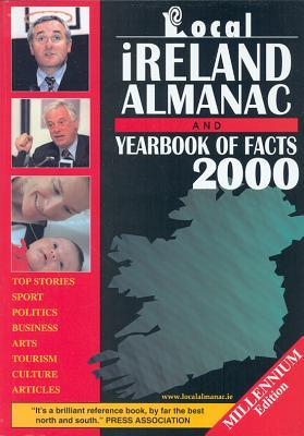 Local Ireland Almanac: Uearbook of Facts - Curley, Helen (Editor)