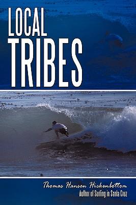 Local Tribes - Hickenbottom, Thomas Hansen