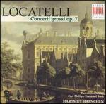 Locatelli: Concerti grossi, Op. 7