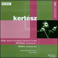 Locke: Musick for His Majesty's Sackbutts & Cornetts; Schumann: Symphony No. 1; Brahms: Symphony No. 2 - London Symphony Orchestra; Istvan Kertesz (conductor)