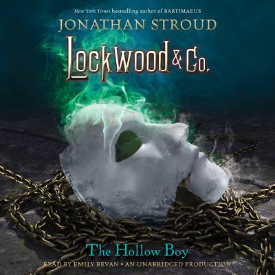 Lockwood & Co., Book 3: The Hollow Boy - Stroud, Jonathan, and Bevan, Emily (Read by)