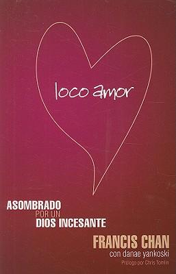 Loco Amor - Chan, Francis