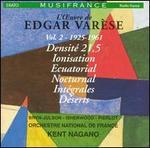 L'Oeuvre de Edgar Varèse, Vol. 2: 1925-1961