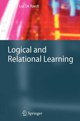 Logical and Relational Learning - De Raedt, Luc