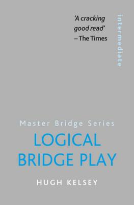 Logical Bridge Play - Kelsey, Hugh
