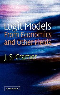 Logit Models from Economics and Other Fields - Cramer, J S