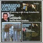 LombardoCountry/Waltzing With Guy Lombardo