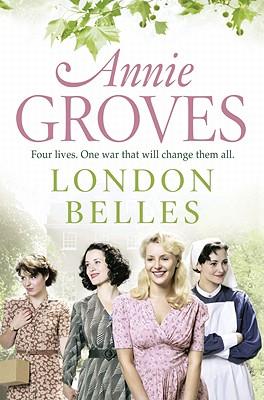 London Belles - Groves, Annie
