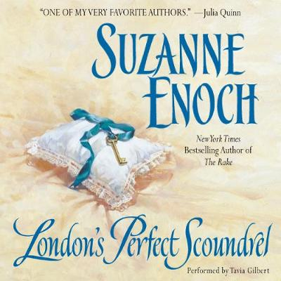 London's Perfect Scoundrel: Lessons in Love - Enoch, Suzanne, and Gilbert, Tavia (Read by)