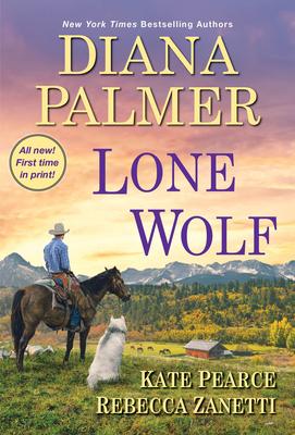 Lone Wolf - Palmer, Diana, and Zanetti, Rebecca, and Pearce, Kate