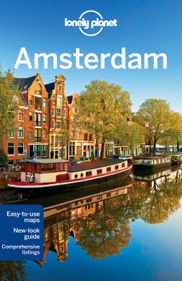 Lonely Planet Amsterdam - Lonely Planet, and Le Nevez, Catherine, and Zimmerman, Karla