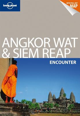 Lonely Planet Angkor Wat & Siem Reap Encounter - Ray, Nick