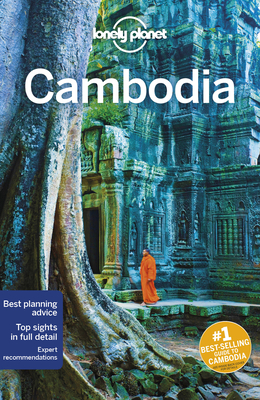Lonely Planet Cambodia - Lonely Planet, and Ray, Nick, and Harrell, Ashley