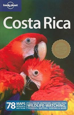 Lonely Planet Costa Rica - Firestone, Matthew D, and Miranda, Carolina, and Soriano, Cesar G
