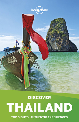 Lonely Planet Discover Thailand - Lonely Planet, and Bush, Austin, and Bewer, Tim